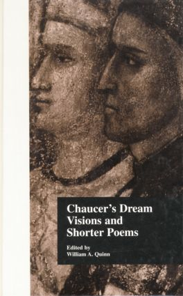 Chaucer's Dream Visions and Shorter Poems: 1st Edition (Paperback) book cover