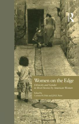 Women on the Edge: Ethnicity and Gender in Short Stories by American Women, 1st Edition (Paperback) book cover