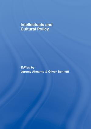 Intellectuals and Cultural Policy