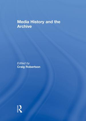 Media History and the Archive