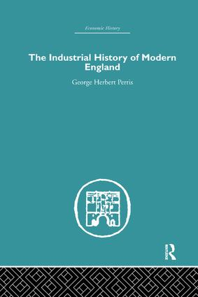 The Industrial History of Modern England: 1st Edition (Paperback) book cover