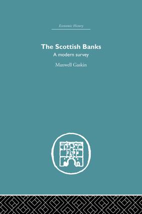 The Scottish Banks: A modern survey, 1st Edition (Paperback) book cover