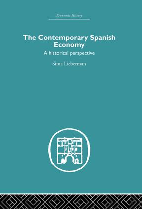 The Contemporary Spanish Economy: A Historical Perspective, 1st Edition (Paperback) book cover