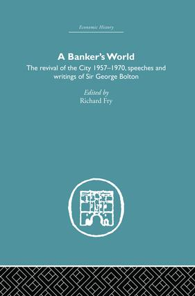 Banker's World: The Revival of the City 1957-1970, 1st Edition (Paperback) book cover