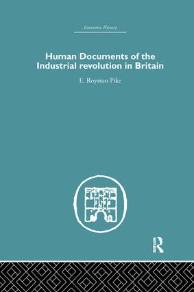 Human Documents of the Industrial Revolution In Britain: 1st Edition (Paperback) book cover