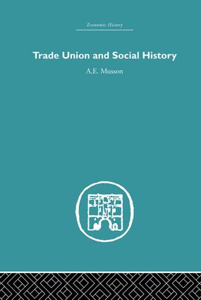 Trade Union and Social History: 1st Edition (Paperback) book cover