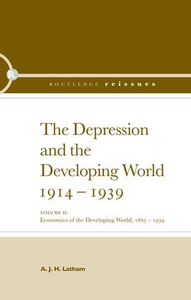 The Depression and the Developing World, 1914-1939: 1st Edition (Paperback) book cover
