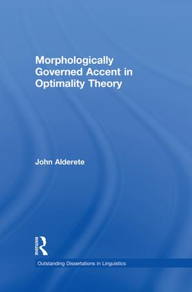 Morphologically Governed Accent in Optimality Theory book cover