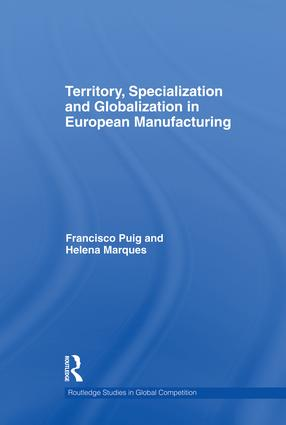 Territory, specialization and globalization in European Manufacturing: 1st Edition (Paperback) book cover