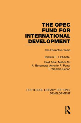 The OPEC Fund for International Development: The Formative Years (Hardback) book cover