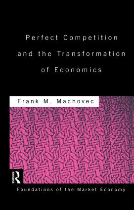 Perfect Competition and the Transformation of Economics (Hardback) book cover