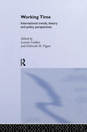 Working Time: International Trends, Theory and Policy Perspectives, 1st Edition (Paperback) book cover