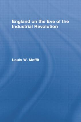England on the Eve of Industrial Revolution: 1st Edition (Paperback) book cover
