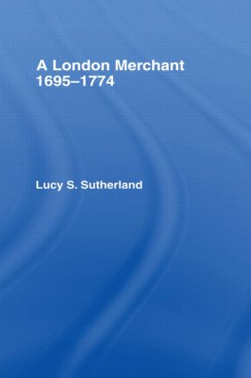 London Merchant 1695-1774: A London Merchant, 1st Edition (Paperback) book cover