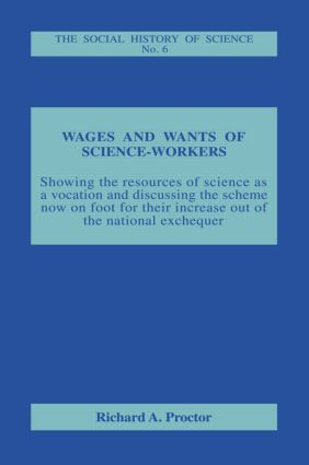 Wages and Wants of Science Work: 1st Edition (Paperback) book cover