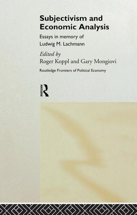 Subjectivism and Economic Analysis: 1st Edition (Paperback) book cover