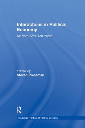 Interactions in Political Economy: Malvern After Ten Years, 1st Edition (Paperback) book cover
