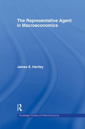 The Representative Agent in Macroeconomics (Hardback) book cover