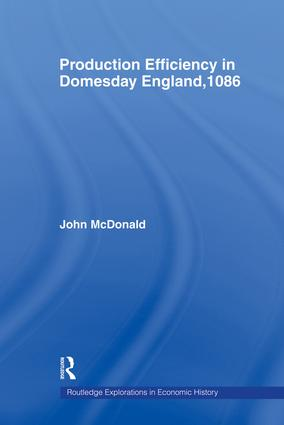 Production Efficiency in Domesday England, 1086: 1st Edition (Paperback) book cover