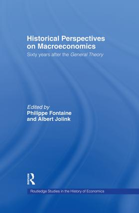 Historical Perspectives on Macroeconomics: Sixty Years After the 'General Theory', 1st Edition (Paperback) book cover