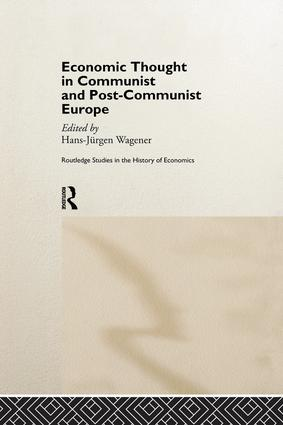 Economic Thought in Communist and Post-Communist Europe: 1st Edition (Paperback) book cover