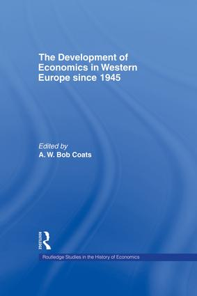 The Development of Economics in Western Europe Since 1945 (Hardback) book cover