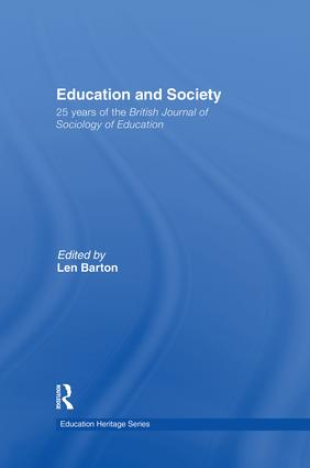 Education and Society: 25 Years of the British Journal of Sociology of Education, 1st Edition (Paperback) book cover