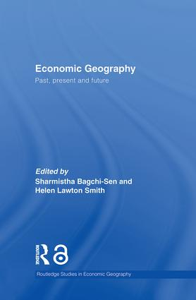 Economic Geography: Past, Present and Future, 1st Edition (Paperback) book cover