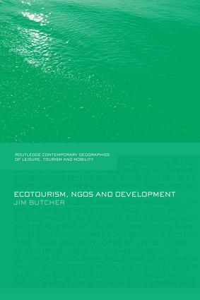 Ecotourism, NGOs and Development: A Critical Analysis, 1st Edition (Paperback) book cover