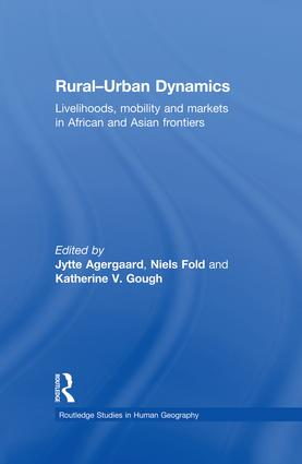 Rural-Urban Dynamics: Livelihoods, mobility and markets in African and Asian frontiers book cover