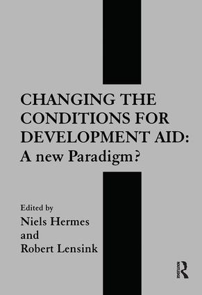 Changing the Conditions for Development Aid: A New Paradigm?, 1st Edition (Paperback) book cover