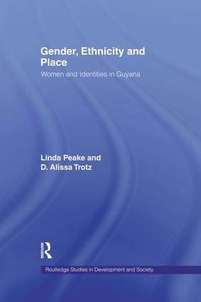 Gender, Ethnicity and Place: Women and Identity in Guyana (Hardback) book cover
