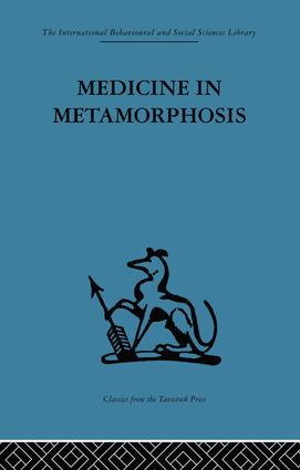 Medicine in Metamorphosis