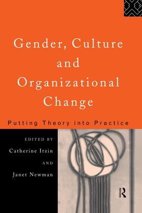 Gender, Culture and Organizational Change: Putting Theory into Practice book cover