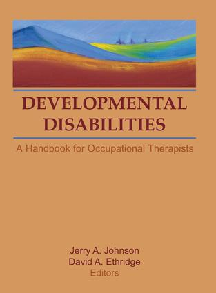 Developmental Disabilities: A Handbook for Occupational Therapists book cover