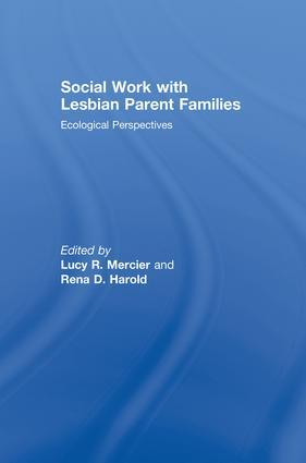 Social Work with Lesbian Parent Families