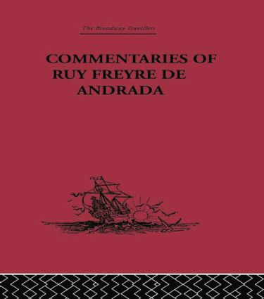 Commentaries of Ruy Freyre de Andrada: 1st Edition (Paperback) book cover