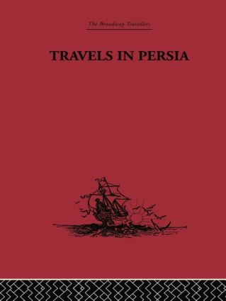 Travels in Persia: 1627-1629, 1st Edition (Paperback) book cover