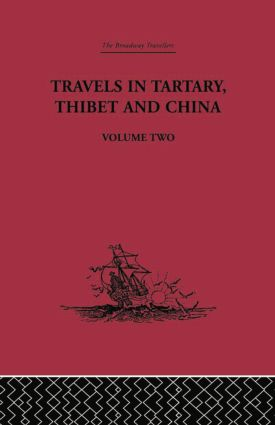 Travels in Tartary Thibet and China, Volume Two: 1844-1846, 1st Edition (Paperback) book cover