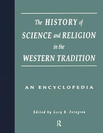 The History of Science and Religion in the Western Tradition: An Encyclopedia, 1st Edition (Paperback) book cover