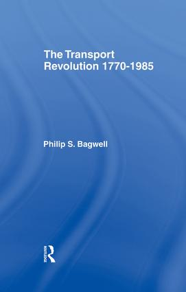 The Transport Revolution 1770-1985: 1st Edition (Paperback) book cover