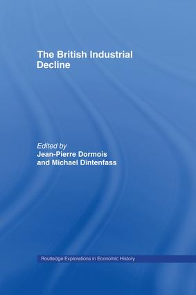 The British Industrial Decline: 1st Edition (Paperback) book cover