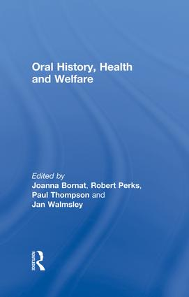 Oral History, Health and Welfare: 1st Edition (Paperback) book cover