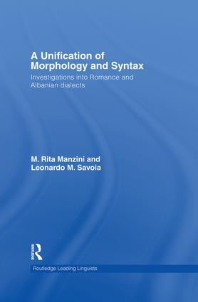 A Unification of Morphology and Syntax: Investigations into Romance and Albanian Dialects book cover