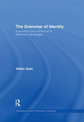 The Grammar of Identity: Intensifiers and Reflexives in Germanic Languages book cover