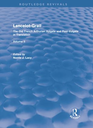 Lancelot-Grail: The Old French Arthurian Vulgate and Post-Vulgate in Translation (Hardback) book cover