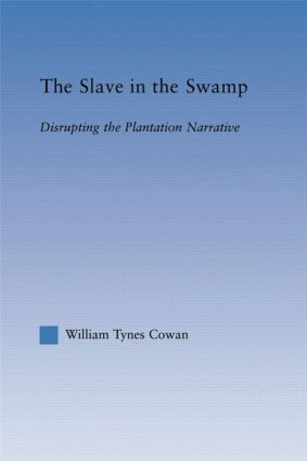 The Slave in the Swamp