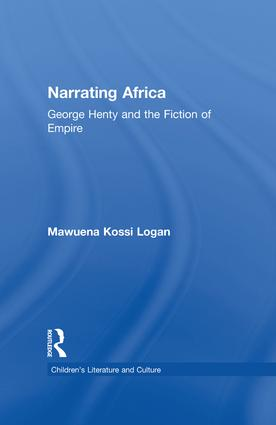 Narrating Africa: George Henty and the Fiction of Empire book cover