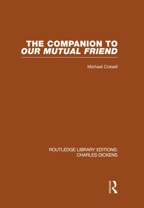 The Companion to Our Mutual Friend (RLE Dickens)