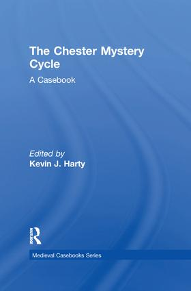 The Chester Mystery Cycle: A Casebook, 1st Edition (Paperback) book cover